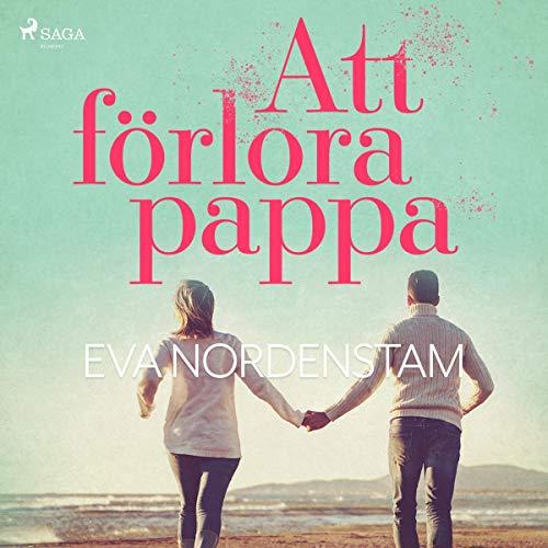 Att förlora pappa audiobook cover art