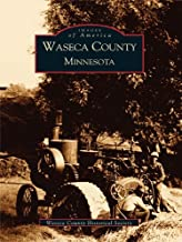 Waseca County, Minnesota (Images of America)