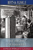 The Helmet of Navarre (Esprios Classics)
