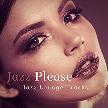 Jazz Please (Jazz Lounge Tracks)
