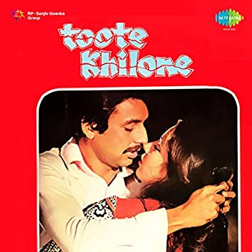 Toote Khilone (Original Motion Picture Soundtrack)