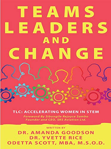 TLC: Teams, Leaders, and Change (English Edition)