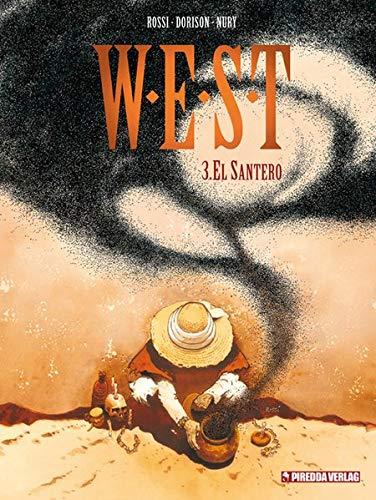 W.E.S.T. Band 3: El Santero