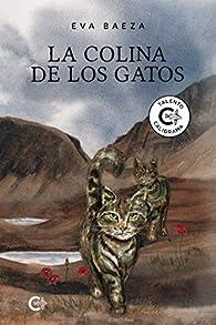 La colina de los gatos par Eva Baeza