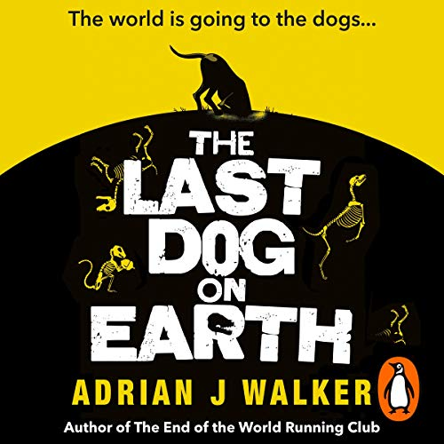 The Last Dog on Earth audiobook cover art