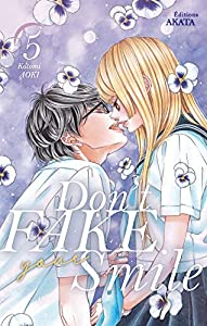 Don't Fake Your Smile Edition simple Tome 5