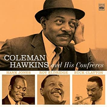 Coleman Hawkins and His Confrères