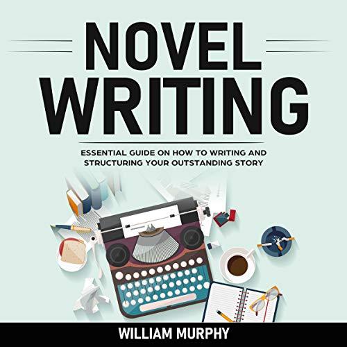 Couverture de Novel Writing