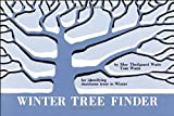 Winter Tree Finder: A Manual for Identifying Deciduous Trees in Winter (Eastern US) (Nature Study Guides)