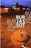Burjassot. La ciudad de los silos (FORA DE COLECCIÓ)