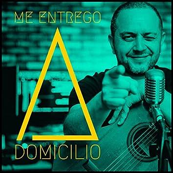 Me Entrego A Domicilio (Piano & Vocal Version)