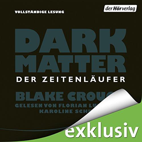 Dark Matter: Der Zeitenläufer cover art