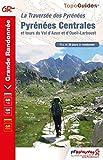 La traversée des Pyrénées : Pyrénées Centrales et tours du Val d'Azun et d'Oueil-Laboust