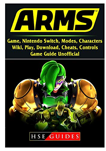 Arms Game, Nintendo Switch, Modes, Characters, Wiki, Play, Download, Cheats, Controls, Game Guide Unofficial