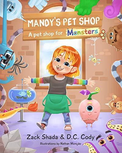 Mandy's Pet Shop: A pet shop for monsters (English Edition)