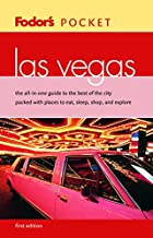 Fodor's Pocket Las Vegas, 1st edition: The All-in-One Guide to the Best of the City Packed with Places to Eat, Sleep, Shop, and Explore (Travel Guide)
