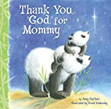 Thank you God for Momy