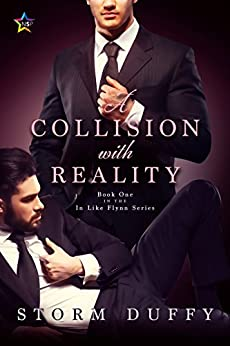 [Storm Duffy]のA Collision with Reality (In Like Flynn Book 1) (English Edition)