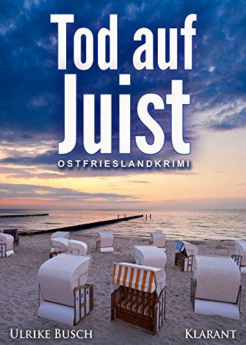 Tod auf Juist. Ostfrieslandkrimi