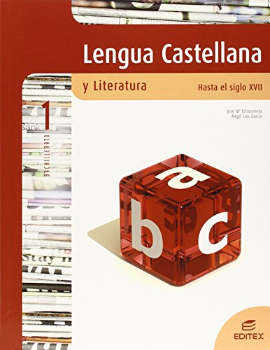 Lengua Castellana y Literatura. Hasta el siglo XVII 1º Bachillerato - 9788497715775