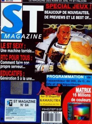 ATARI ST MAGAZINE [No 64] du 01/08/1992 - SPECIAL JEUX - LE ST SEXY - RTC POUR TOUS - EDUCATIFS - PROGRAMMATION - MATRIX / 16 MILLIONS DE COULEURS