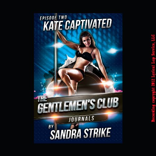Kate Captivated: First Lesbian Sex with a Stripper audiobook cover art