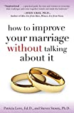 Image of How to Improve Your Marriage Without Talking About It