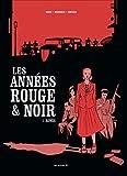 Les Années rouge et noir tome 1 - Agnès