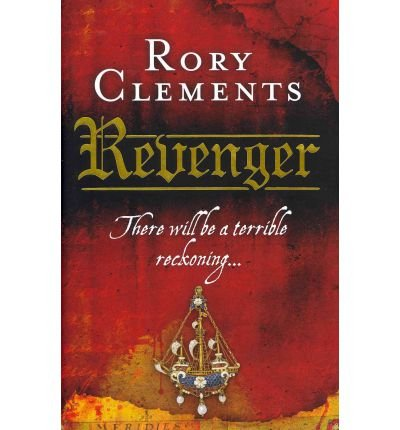 [(Revenger)] [ By (author) Rory Clements ] [April, 2010]