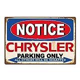 Notice Chrysler Parking Only Metallwand Zeichen