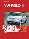 VW Polo III 9/94 bis 10/01: So wird's gemacht   Band 97