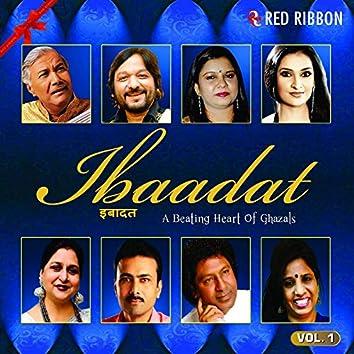 Ibaadat - A Beating Heart Of Ghazals Vol. 1