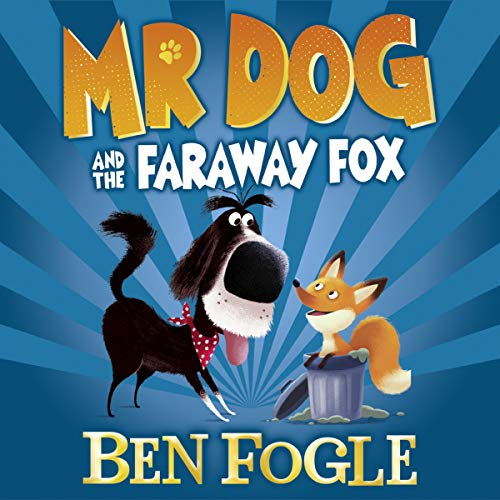 Mr Dog and the Faraway Fox audiobook cover art