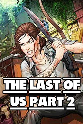 The Last of Us Part II notebook: Journal gift of The Last of Us game