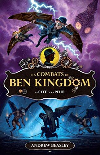 La cité de la peur (Les combats de Ben Kingdom t. 3)