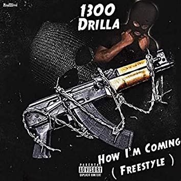 How I'm Coming (Freestyle)