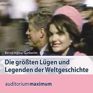 Die größten Lügen und Legenden der Weltgeschichte Titelbild