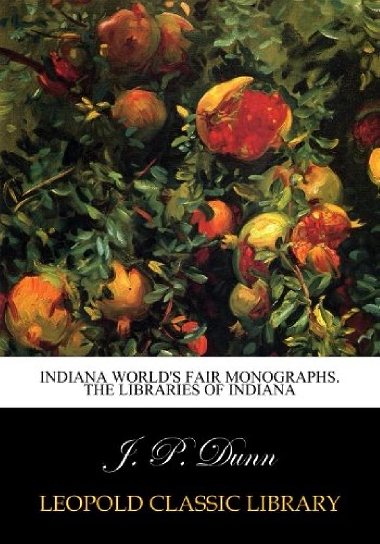 釈義日付付き少なくともIndiana World's Fair Monographs. The Libraries of Indiana