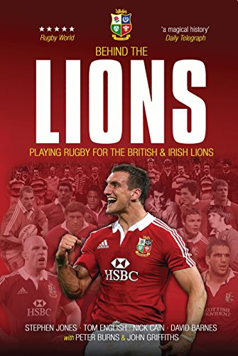 Behind the Lions: Playing Rugby for the British & Irish Lions (Behind the Jersey Series) (English Edition)