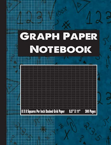 Dashed Graph Paper Notebook 8.5 x 11 8 X 8 Squares per Inch 300 Pages: 1/8 Inch Squares Large Quad Ruled Grid Journal Paperback Book with Dashed Gray Lines US Letter Size Thick