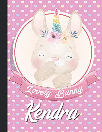 Kendra Personalized Unicorn Bunny Sketchbook For Girls With their Name,Kindergarten to Early Childhood School sketchbook: Kendra Birthday of little ... Draw, Sketch, Create, 8.5x11 - 110 Pages