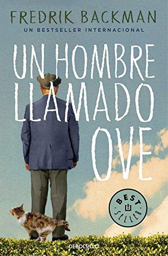Un hombre llamado Ove (Best Seller)