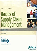 APICS CPIM Basics of Supply Chain Management Study Notes 2012 (APICS CPIM Study Notes 2012, Basics of Supply Chain Management)