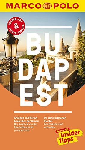 MARCO POLO Reiseführer Budapest: Reisen mit Insider-Tipps. Inkl. kostenloser Touren-App und Events&News.