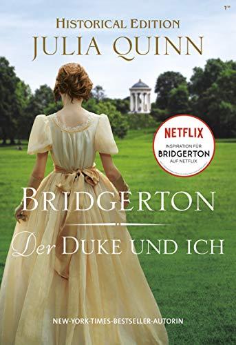 Bridgerton - Der Duke und ich von [Julia Quinn]