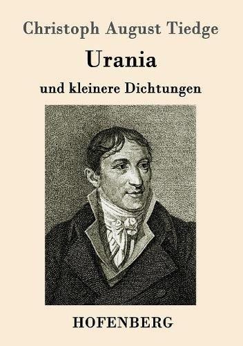 Urania: und kleinere Dichtungen