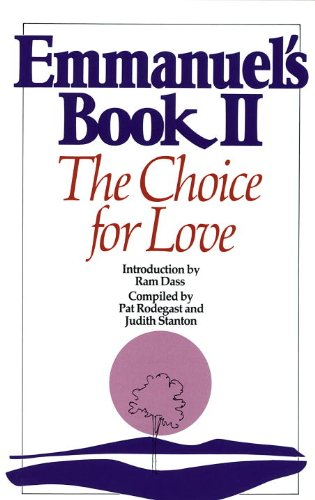 Emmanuel's Book II: The Choice for Love (New Age) (English Edition)