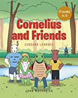 Lessons Learned (Cornelius and Friends)