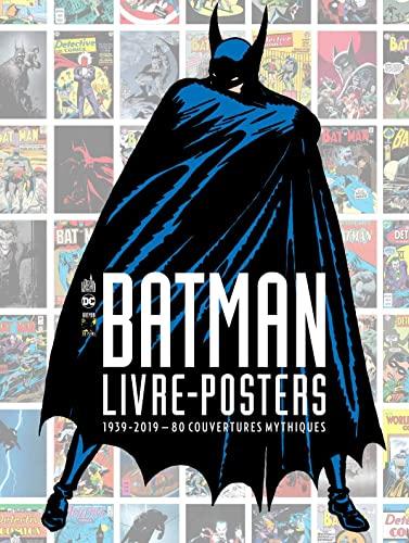 BATMAN - LIVRE-POSTERS 1939-2019 - 80 COUVERTURES MYTHIQUES - Tome 0 (URBAN BOOKS)