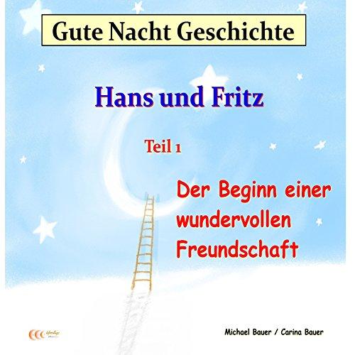 Der Beginn einer wundervollen Freundschaft (Hans und Fritz 1) Titelbild